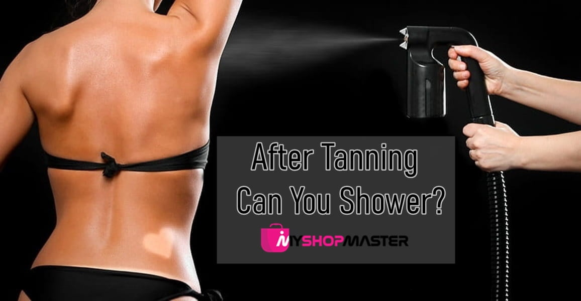 How long after tanning can you shower