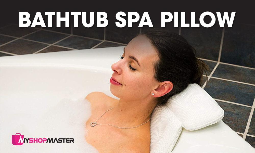 Bathtub Spa Pillows